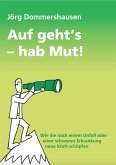 Auf geht's - hab Mut! (eBook, ePUB)