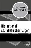 Die nationalsozialistischen Lager (eBook, ePUB)