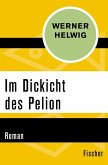 Im Dickicht des Pelion (eBook, ePUB)