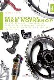 Der ultimative Bike-Workshop (eBook, PDF)