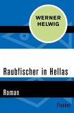 Raubfischer in Hellas (eBook, ePUB)