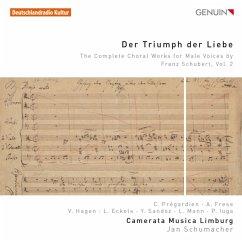 Der Triumph Der Liebe-Werke Für Männerchor Vol.2 - Pregardien/Frese/Schumacher/Camerata Musica Limb.