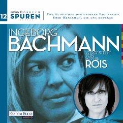 Spuren- Menschen, die uns bewegen: Ingeborg Bachmann (MP3-Download) - Hoell, Joachim; Bachmann, Ingeborg