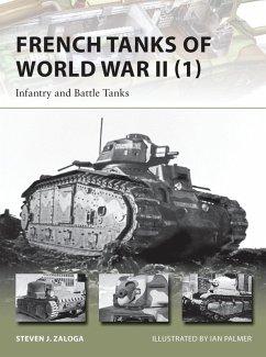 French Tanks of World War II (1) (eBook, PDF) - Zaloga, Steven J.