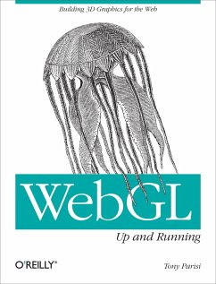 WebGL: Up and Running (eBook, ePUB) - Parisi, Tony