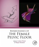 Biomechanics of the Female Pelvic Floor (eBook, ePUB)