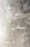 That Kind of Happy (eBook, ePUB)