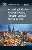 Achieving Inclusive Growth in China Through Vertical Specialization (eBook, ePUB)