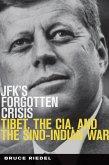 JFK's Forgotten Crisis (eBook, ePUB)