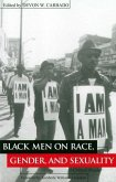 Black Men on Race, Gender, and Sexuality (eBook, PDF)