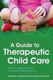 A Guide to Therapeutic Child Care (eBook, ePUB)