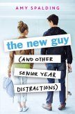 The New Guy (and Other Senior Year Distractions) (eBook, ePUB)