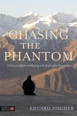Chasing the Phantom (eBook, ePUB)