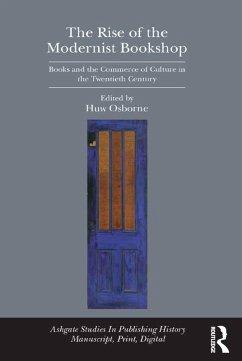 The Rise of the Modernist Bookshop (eBook, ePUB) - Osborne, Huw