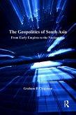 The Geopolitics of South Asia (eBook, ePUB)