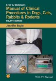 Crow and Walshaw's Manual of Clinical Procedures in Dogs, Cats, Rabbits and Rodents (eBook, ePUB)