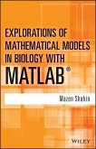 Explorations of Mathematical Models in Biology with MATLAB (eBook, PDF)