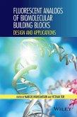 Fluorescent Analogs of Biomolecular Building Blocks (eBook, PDF)