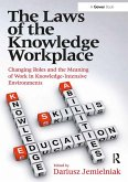 The Laws of the Knowledge Workplace (eBook, ePUB)