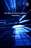 The Idea of Nature in Disney Animation (eBook, ePUB)