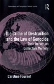 The Crime of Destruction and the Law of Genocide (eBook, ePUB)