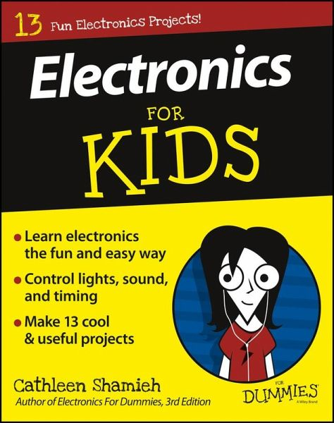 Electronics For Kids For Dummies (eBook, PDF)