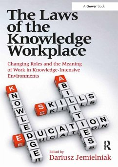 The Laws of the Knowledge Workplace (eBook, PDF)