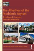 The Afterlives of the Psychiatric Asylum (eBook, PDF)