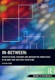 In-Between: Architectural Drawing and Imaginative Knowledge in Islamic and Western Traditions (eBook, ePUB)
