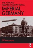 The Ashgate Research Companion to Imperial Germany (eBook, PDF)