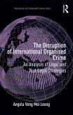 The Disruption of International Organised Crime (eBook, ePUB)