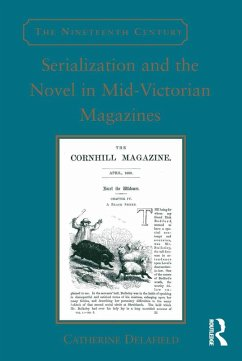 Serialization and the Novel in Mid-Victorian Magazines