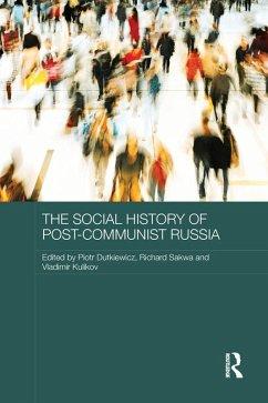 The Social History of Post-Communist Russia (eBook, ePUB)