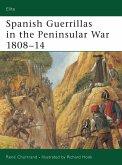 Spanish Guerrillas in the Peninsular War 1808-14 (eBook, PDF)