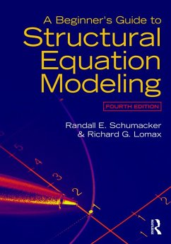 A Beginners Guide to Structural Equation Modeling