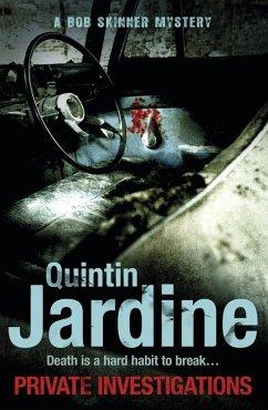 Private Investigations (Bob Skinner series, Book 26) (eBook, ePUB) - Jardine, Quintin