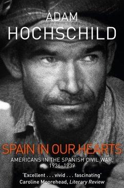 Spain in Our Hearts (eBook, ePUB) - Hochschild, Adam