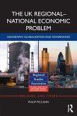 The UK Regional-National Economic Problem (eBook, PDF)