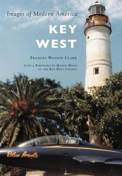 Key West (eBook, ePUB) - Clark, Frances Watson