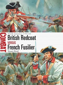 British Redcoat vs French Fusilier (eBook, PDF) - Reid, Stuart