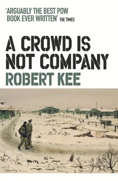 A Crowd Is Not Company (eBook, ePUB) - Kee, Robert