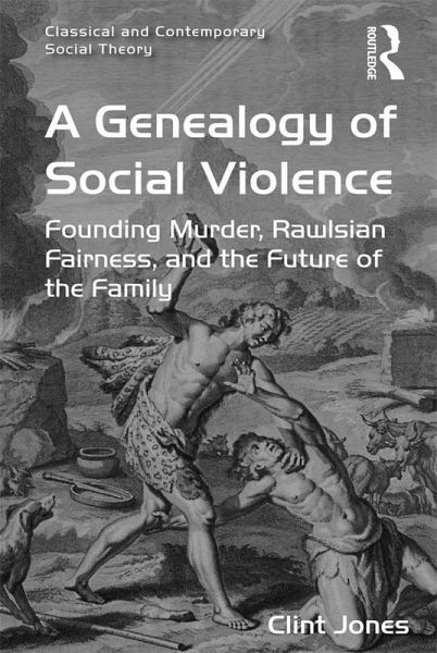 Genealogy of Social Violence (eBook, PDF)