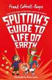 Sputnik's Guide to Life on Earth (eBook, ePUB)