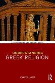 Understanding Greek Religion (eBook, ePUB)