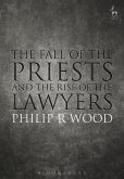 The Fall of the Priests and the Rise of the Lawyers (eBook, ePUB)
