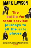 The Battle for Room Service (eBook, ePUB)