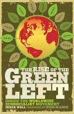 The Rise of the Green Left (eBook, ePUB)