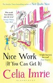 Nice Work (If You Can Get It) (eBook, ePUB)