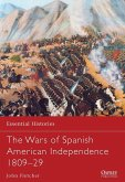 The Wars of Spanish American Independence 1809-29 (eBook, PDF)