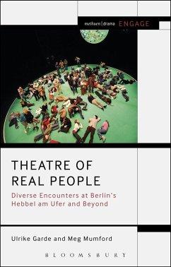 Theatre of Real People (eBook, PDF) - Garde, Ulrike; Mumford, Meg